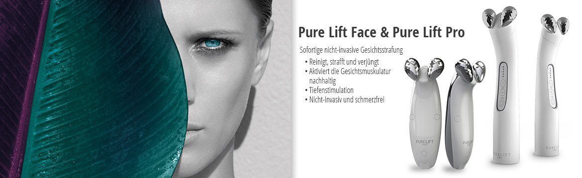 Pure Lift Face und Pure Lift Pro